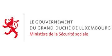 Le Gouvernement du Grand-Duché du Luxembourg Ministère de la Sécurité sociale